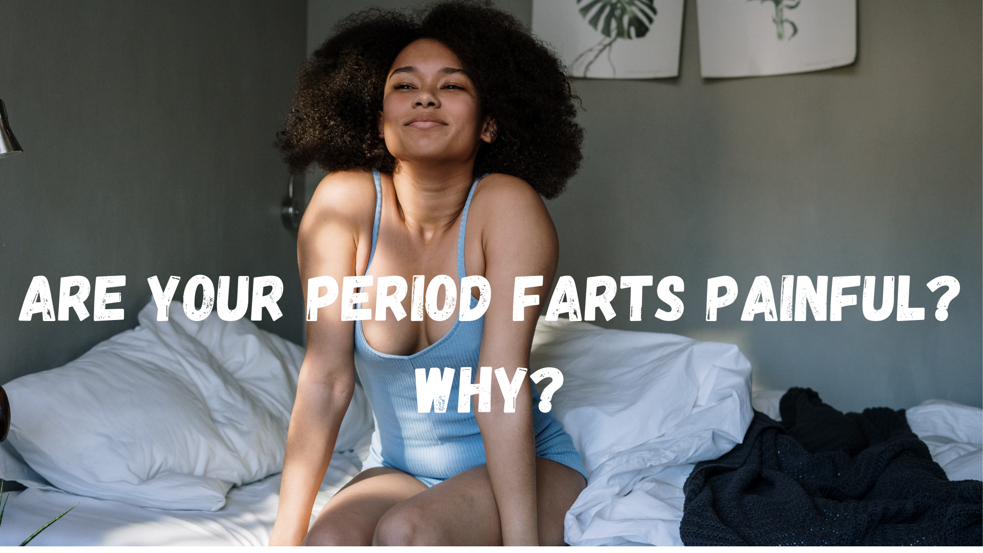 period fart painful