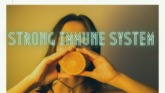 strong immune system