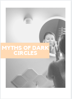 myths of dark circles