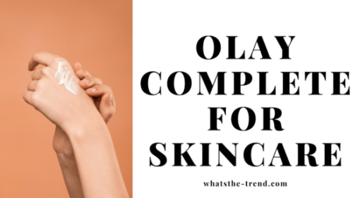 olay complete for skincare